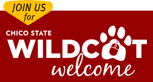 Join us for Chico State Wildcat Welcome