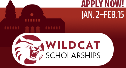 Wildcat Scholarship Applications open:  January 2-February 15.