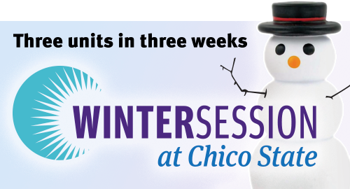 Register for Winter Session at Chico State now.