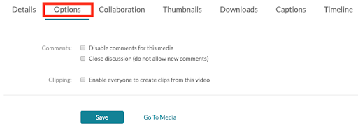 Options tab to allow others to create clips of the video and to enable or disable commenting